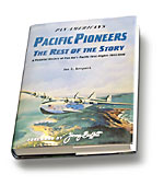 "Jon Krupnick's book: ""Pan Am's Pacific Pioneers, The Rest of the Story"""